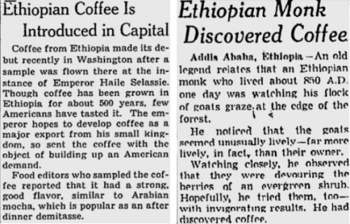 Newspapers didn't print many stories about Ethiopia's role in bring coffee to the world. Here are two squibs: One from 1946 (l), one from 1953.